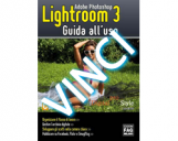 <b>Contest: vinci Adobe Photoshop Lightroom 3 – Guida all'uso (Libro)</b>