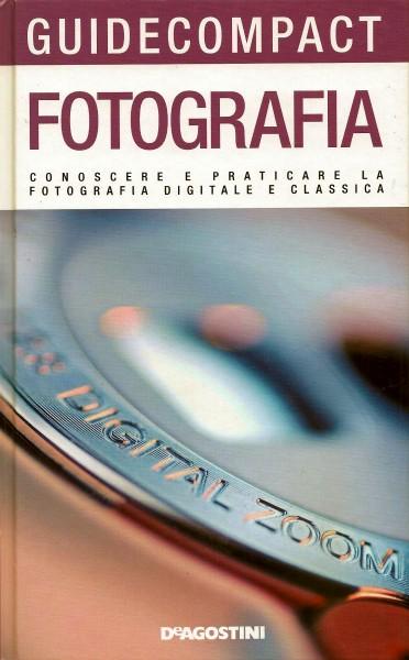 deagostini Recensione Fotografia Conoscere e praticare la fotografia digitale e classica di Maurizio Capobussi libro