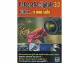 <b>Recensione: Fotografia digitale 3.0 reflex e non solo di E. Borri (Libro)</b>