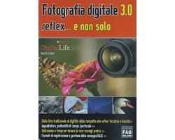 Recensione: Fotografia digitale 3.0 reflex e non solo di E. Borri (Libro)
