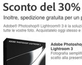 <b>Risparmiate il 30% sull'acquisto di Lightroom 3</b>